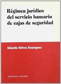 Regimen juridico del servicio bancario de cajas de