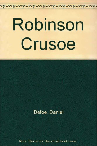 The Life and Adventures of Robinson Crusoe (Penguin Classics), Defoe, Daniel