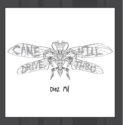 Diez Mil by Cane Hill Drive-Thru