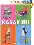 Karakuri: How to Make Mechanical Paper Models That Move