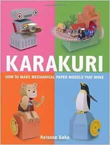 karakuri how to make mechanical paper models that move