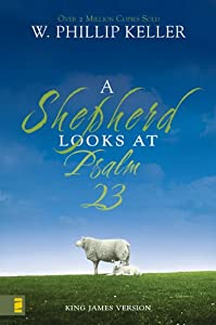 Cover of &quot;A Shepherd Looks at Psalm 23&quot;