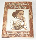 All the Colors of the Race: Poems