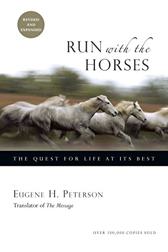 Run-with-the-Horses-The-Quest-for-Life-at-Its-Best