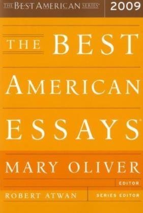 The Best American Essays 2009, MARY OLIVER