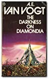 DARKNESS ON DIAMONDIA (0283986514) by A E VAN VOGT
