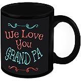 Gift For Grandpa - HomeSoGood We Love You Grandfather Black Ceramic Coffee Mug - 325 Ml