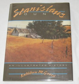 Stanislaus County: An illustrated history, Gooch, Kathleen M