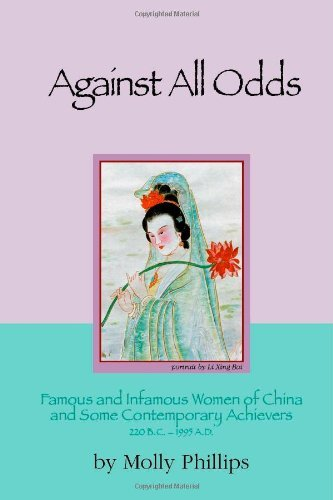against-all-odds-famous-and-infamous-women-of-china-and-some-contemporary-achievers-220-bc-1995-ad-f