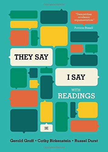 They Say / I Say: The Moves That Matter In Academic Writing With Readings By Gerald Graff (2008-12-17)