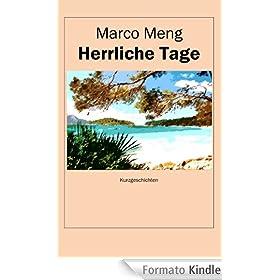 Herrliche Tage: Kurzgeschichten (German Edition)