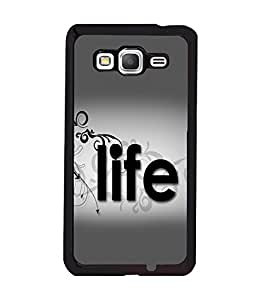 printtech Life Quote Back Case Cover for Samsung Galaxy Grand Prime G530h