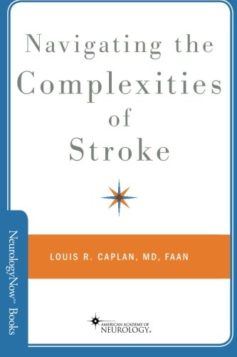 Navigating The Complexities Of Stroke (Neurology Now)