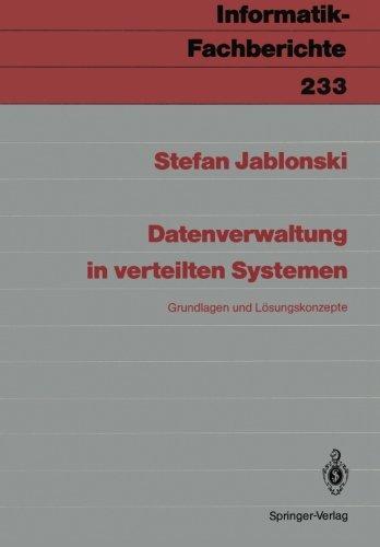 Datenverwaltung in verteilten Systemen: Grundlagen und Losungskonzepte (Informatik-Fachberichte)  [Jablonski, Stefan] (Tapa Blanda)