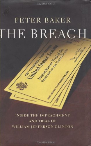 The Breach : Inside the Impeachment and Trial of William Jefferson Clinton