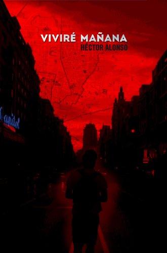 Portada del libro Viviré mañana de Héctor Alonso