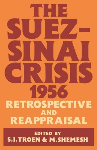 The Suez-Sinai Crisis, 1956  Retrospective and Reappraisal, Troen, Selwyn; Shemesh, Moshe