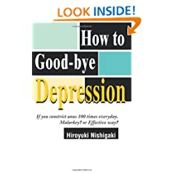 Funny product How to Good-bye Depression: If You Constrict Anus 100 Times Everyday. Malarkey? or Effective Way?