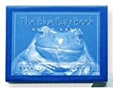 The Blue Day Book (0740720473) by Andrews McMeel Publishing,LLC