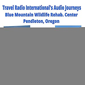 Blue Mountain Wildlife Rescue and Rehabilitation Center Radio/TV Program