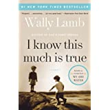 I Know This Much Is True (P.S.) ~ Wally Lamb