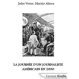 la journee d'un journaliste Americain en 2890 (illustr�)