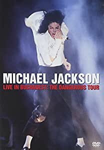 Michael Jackson : Live in Bucarest (The Dangerous Tour)