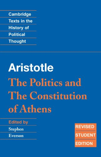 Aristotle: The Politics and the Constitution of Athens...
