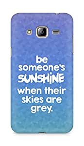 AMEZ be someone's sunshine when their skies are grey Back Cover For Samsung Galaxy J3 (2016 EDITION)