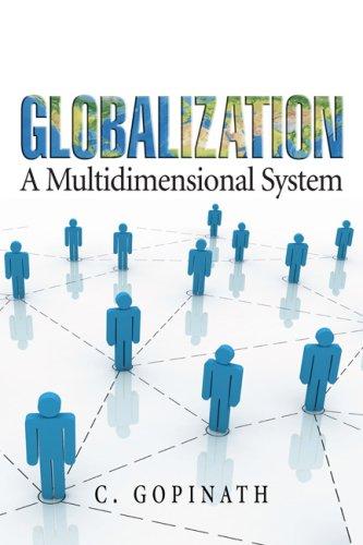 Globalization: A Multidimensional System