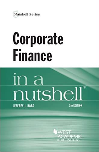 Corporate Finance in a Nutshell written by Jeffrey Haas