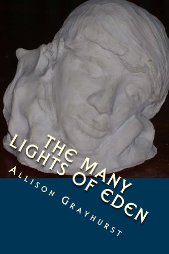 The Many Lights of Eden - The Poetry of Allison Grayhurst