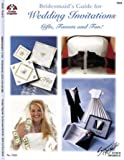 Bridemaid's Guide for Wedding Invitations, Gifts, Favors & Fun - How to be the Perfect Bridesmaid