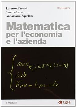 Matematica per l'economia e l'azienda. Con CD-ROM (Italian) Turtleback