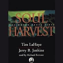 Soul Harvest: Left Behind, Volume 4 (       UNABRIDGED) by Tim LaHaye, Jerry B. Jenkins Narrated by Richard Ferrone