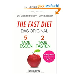 the fast diet das original 5 tage essen 2 tage fasten dr michael mosley mimi. Black Bedroom Furniture Sets. Home Design Ideas