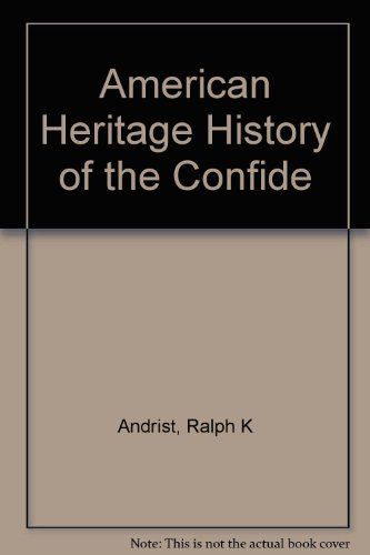 American Heritage History of the Confide PDF