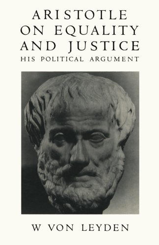 Aristotle on Equality and Justice: His Political Argument