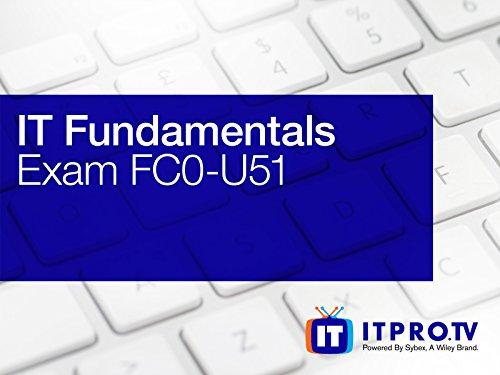 IT Fundamentals (Exam FC0-U51) - Season 1
