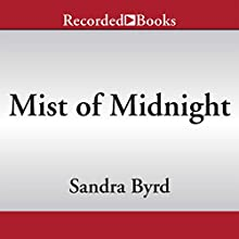 Mist of Midnight (       UNABRIDGED) by Sandra Byrd Narrated by Elizabeth Sastre