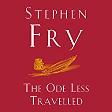 The Ode Less Travelled: Unlocking the Poet Within | Livre audio Auteur(s) : Stephen Fry Narrateur(s) : Stephen Fry