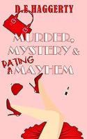 Murder, Mystery & Dating Mayhem [Kindle Edition]