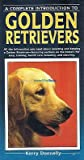 img - for A Complete Introduction to Golden Retrievers book / textbook / text book