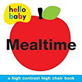 Roger Priddy Mealtime High Chair Book (Hello Baby)