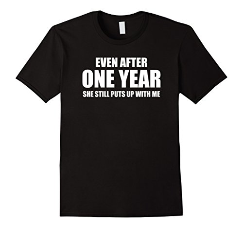 Men's 1 Year Anniversary Shirt | Funny Relationship Gifts for Him Large Black