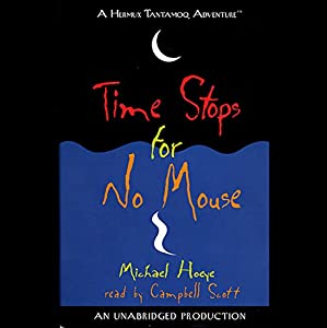 Time Stops for No Mouse Audiobook