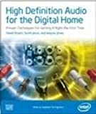 img - for High Definition Audio for the Digital Home: Proven Techniques For Getting It Right The First Time (Computer System Design) book / textbook / text book