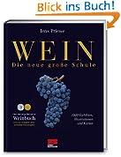 Wein - Die neue große Schule