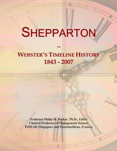 Shepparton: Webster's Timeline History, 1843 - 2007