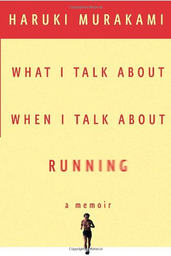 What I Talk About When I Talk About Running: Haruki Murakami, Philip Gabriel: 9780307269195: Amazon.com: Books